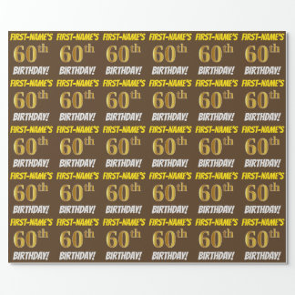 """Brown, Faux/Imitation Gold, """"60th BIRTHDAY"""" Wrapping Paper"""