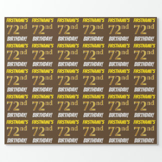 "Brown, Faux/Imitation Gold, ""72nd BIRTHDAY"" Wrapping Paper"