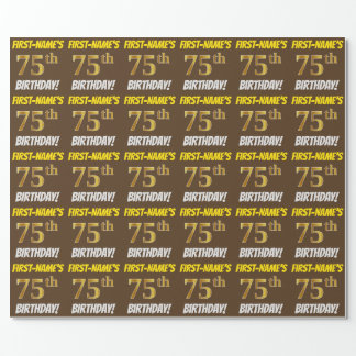 """Brown, Faux/Imitation Gold, """"75th BIRTHDAY"""" Wrapping Paper"""