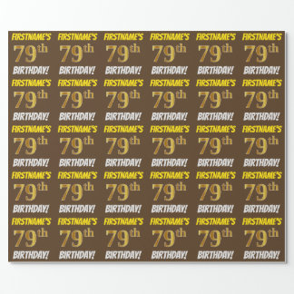 "Brown, Faux/Imitation Gold, ""79th BIRTHDAY"" Wrapping Paper"