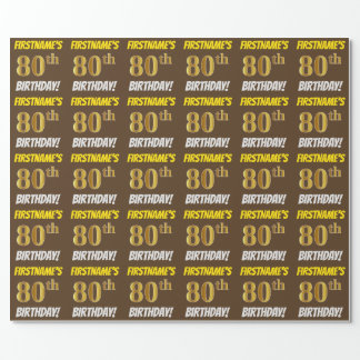 "Brown, Faux/Imitation Gold, ""80th BIRTHDAY"" Wrapping Paper"
