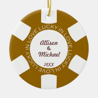 Brown poker chip lucky in love couple photo vegas round ceramic ornament