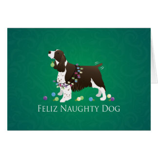 Brown Springer Spaniel Dog Feliz Naughty Dog Card