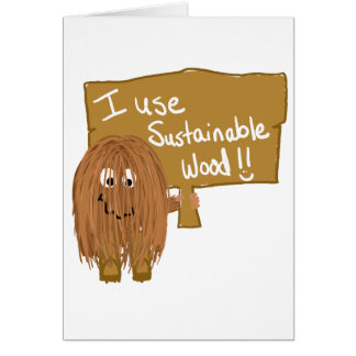 Brown Use sustainable wood Greeting Card