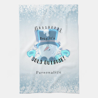 Brrrr, Baby It's Cold Outside Kitchen Towel