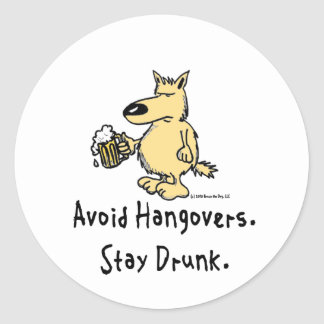 Bruce the Dog - Avoid Hangovers Round Sticker