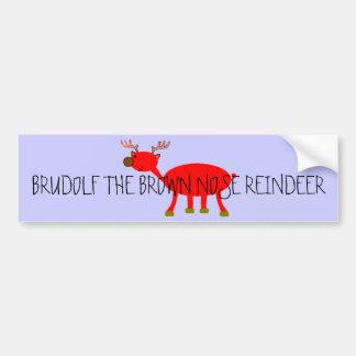Brudolf the Brown Nose Reindeer Bumper Bumper Sticker