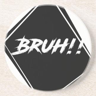 """Bruh"" Word Design Coaster"