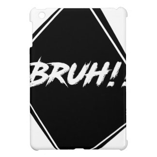 """Bruh"" Word Design iPad Mini Cases"