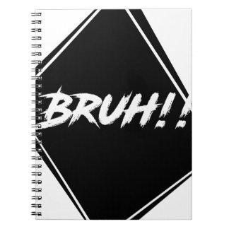 """Bruh"" Word Design Note Books"