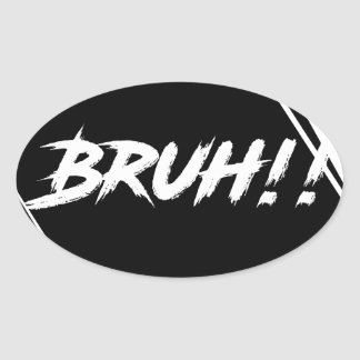 """Bruh"" Word Design Oval Sticker"
