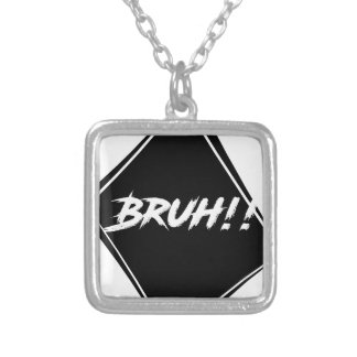 """""""Bruh"""" Word Design Silver Plated Necklace"""