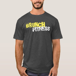 Brunch Fitness T-Shirt