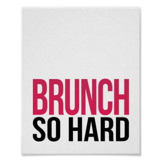 Brunch So Hard | Art Print