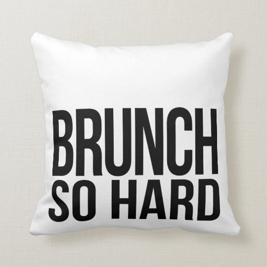 Brunch So Hard Black & White Throw Pillow