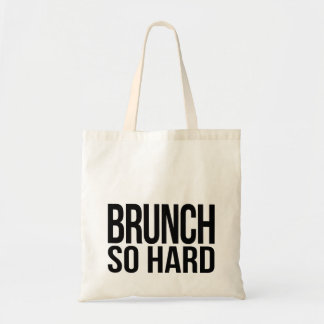 Brunch So Hard Tote Bag