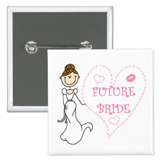Brunette Future Bride Tshirts and Gifts Pin