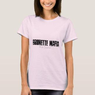 BRUNETTE MAFIA T-Shirt