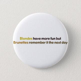Brunettes&BlondesBumperStik 2 Inch Round Button