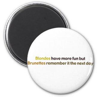 Brunettes&BlondesBumperStik Magnet