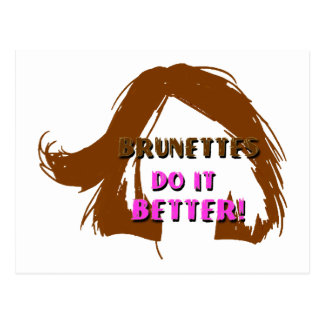 brunettes do it better postcard