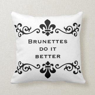 Brunettes do it better throw pillow
