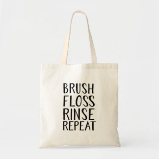 Brush, Floss, Rince, Repeat Tote Bag