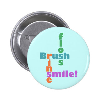 Brush Floss Rinse Smile 2 Inch Round Button