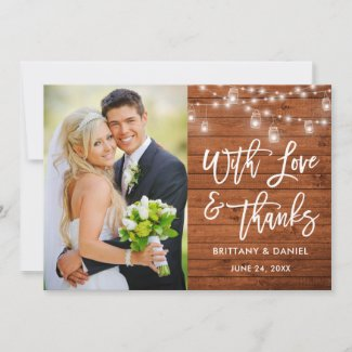 Brush Script Wood Lights Love and Thanks Wedding Thank You Card