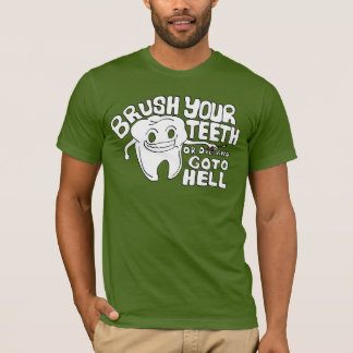 Brush Your Teeth T-Shirt