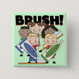 Brush Your Teeth T-shirts and Gifts 2 Inch Square Button
