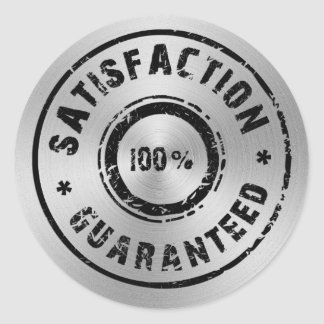 Brushed Metal, Satisfaction Guaranteed Round Sticker