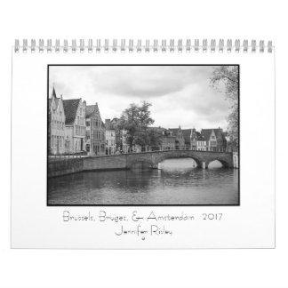 Brussels, Bruges, & Amsterdam - 2017 Calendar