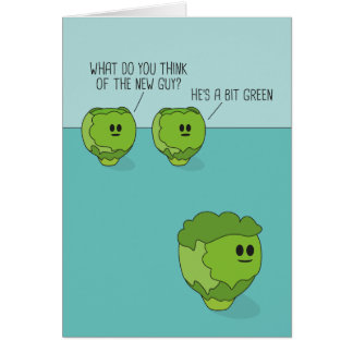 Brussels Sprouts New Guy Greeting Card