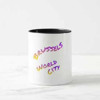 Brussels world city, colorful text art mug