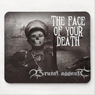 Brutal Assault - Face of Your Death Mousepad