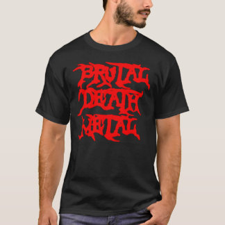 Brutal Death Metal T-Shirt