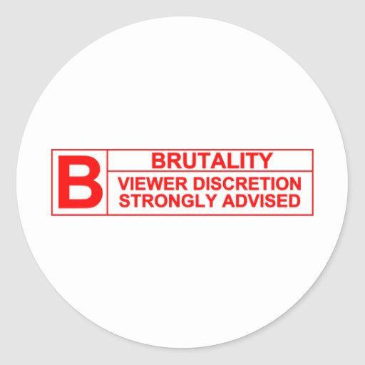 brutality rating round sticker