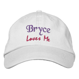 Bryce Loves Me Embroidered Name Hat / Cap