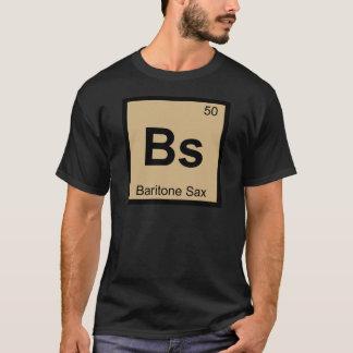 Bs - Baritone Sax Music Chemistry Periodic Table T-Shirt