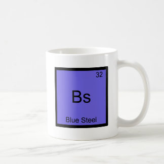 Bs - Blue Steel Funny Chemistry Element Symbol Tee Coffee Mug