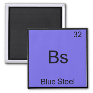 Bs - Blue Steel Funny Chemistry Element Symbol Tee Square Magnet