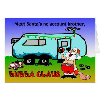 Bubba Claus Christmas Holiday Card