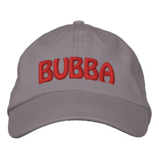 Bubba! Funny Redneck Name Embroidered Hats