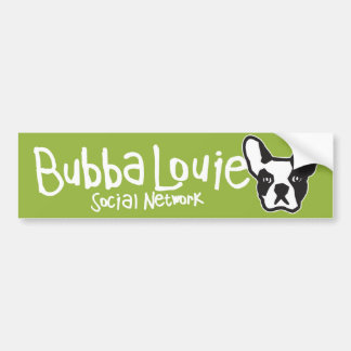 Bubba Louie Social Network Bumper Sticker