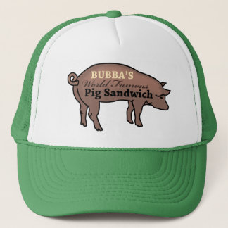 Bubba's World Famous Pig Sandwich Trucker Hat