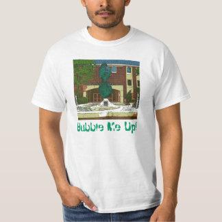 BUBBLE ME UP! T-Shirt