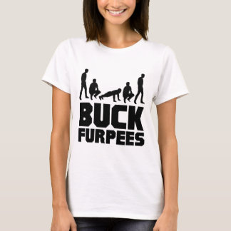 Buck Furpees -- Burpees Fitness T-Shirt