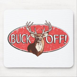 Buck Off by Mudge Studios Mouse Pad