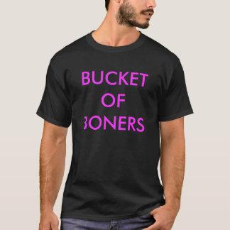 BUCKET OF BONERS T-Shirt